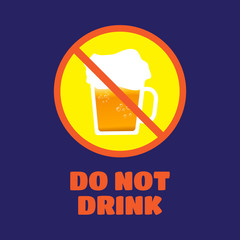 Do not drink when you drive vector illustration. Do not drink vector