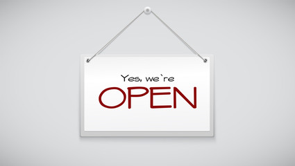 Open sign board hanging on the white wall. Vector illustration. Sign with information welcoming shop visitors.