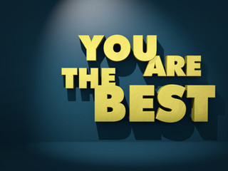 You Are The Best. Golden text against dark background. 3d render