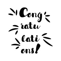 Inscription  - Congratulations. Lettering design. Handwritten typography. Vector