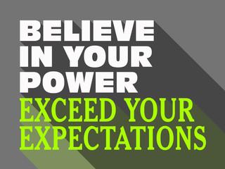 Believe in Your Power