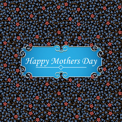 Happy Mother's Day greeting card on floral background