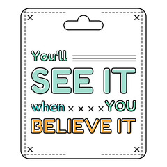 Inspirational and motivational quote in flat style. Vector