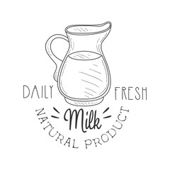 Natural Product Fresh Milk Product Promo Sign In Sketch Style With Glass Jug , Design Label Black And White Template