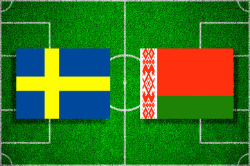 Flags Sweden - Belarus on the football field. 2018 football qualifiers