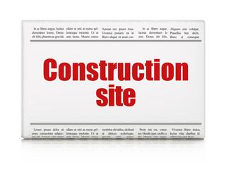 Building construction concept: newspaper headline Construction Site