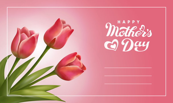Happy Mothers Day lettering. Handmade calligraphy vector illustration with tulips