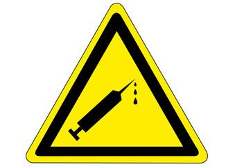 Schild Gefahr durch Spritzen