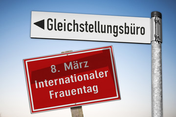 Schilder, internationaler Frauentag, Gleichberechtigung