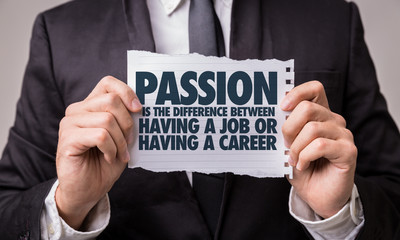 Passion is the Difference Between Having a Job or Having a Career Wall mural