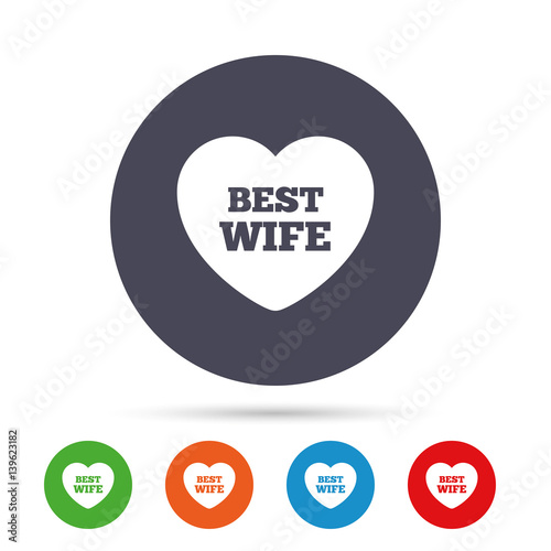 """""""Best Wife Sign Icon. Heart Love Symbol."""" Stock Image And"""