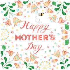 Happy Mothers Day card decorated beautiful hand drawn flowers.