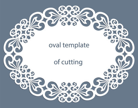 Greeting  card with openwork  oval border, paper doily under the cake, template for cutting, wedding invitation, decorative plate is laser cut, vector illustrations.