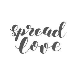 Spread love. Brush lettering illustration.
