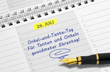 Notiz: 26. Juli, Onkel-und-Tante-Tag für Tanten und Onkeln gewidmeter Ehrentag!