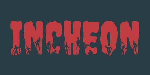 Incheon city name and zombie silhouettes on them. Halloween theme background