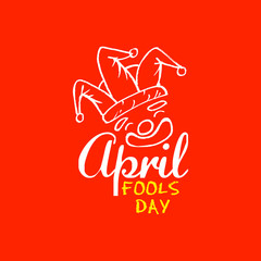 April Fools Day lettering text for greeting card. 1 April Fools Day