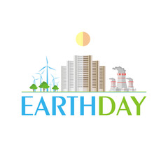 Earth day. Poster with the image of a city and industrial landscape.