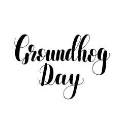 Groundhog day. Lettering illustration.