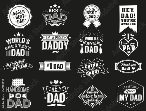 The variety of black and white dad signs. Isolated Happy fathers