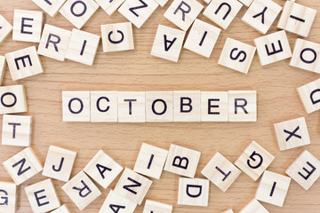 October words with wooden blocks .