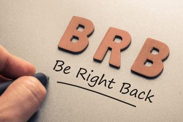 Be Right Back Abbreviation