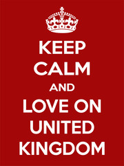Vertical rectangular red-white motivation the love on United Kingdom poster based in vintage retro style