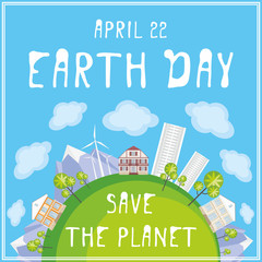 Earth day. Save the planet. Poster with the image of a city, wind farm and mountains.