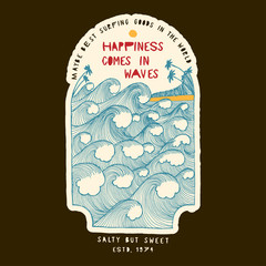 ocean waves print vintage lettering - happiness comes in waves