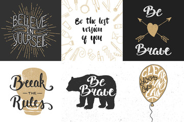 Set of motivational and inspirational vector hand drawn unique typography greeting cards, decoration, template, prints, banners and posters. Modern ink calligraphy. Handwritten vintage lettering.