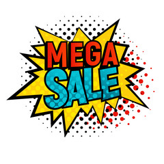 Star bubble comic style with Mega Sale text vector illustration. Cartoon yellow Mega Sale star, isolated on white background. Tag icons with dot, pop art style