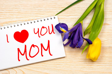 i love you mom, greetings card with iris and tulip