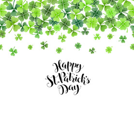 St. Patricks day border from clover leaves. Greeting card with calligraphic text.