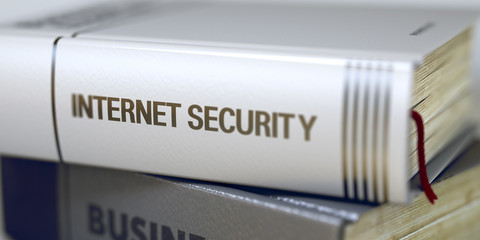 Internet Security - Business Book Title. 3D.