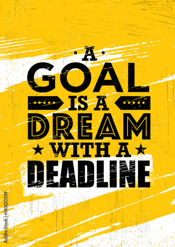 A goal is a dream with deadline inspiring creative motivation a goal is a dream with deadline inspiring creative motivation quote template vector typography pronofoot35fo Gallery