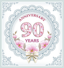 Anniversary card with 90 years in a frame with an ornament and flowers. Vector illustration