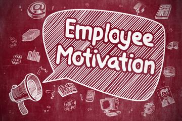 Employee Motivation - Doodle Illustration on Red Chalkboard.