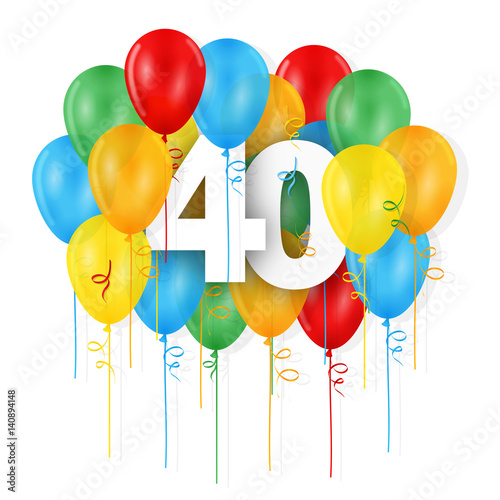 HAPPY 40th BIRTHDAY ANNIVERSARY Card With Bunch Of Multicoloured Balloons