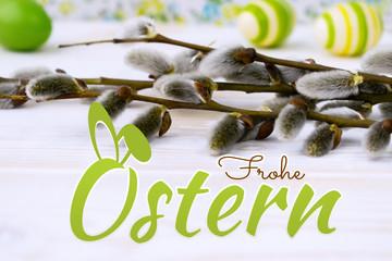 Frohe Ostern mit Weidenk?tzchen und Ostereier
