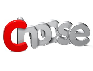 3D Word Choose over white background.