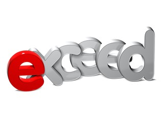3D Word Exceed over white background.