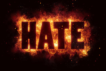 hate text on fire flames explosion explode