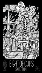 Eight of Cups. Skeleton. Minor Arcana Tarot card. Engraved vector illustration. See all collection in my portfolio set