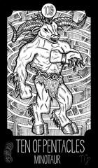 Ten of Pentacles. Minotaur. Minor Arcana Tarot card. Fantasy engraved illustration. See all collection in my portfolio set