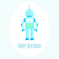 Greetings card with robot. Nice template for birthday card design. Blue shades.