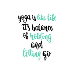 Modern calligraphy style inspiration yoga phrase.