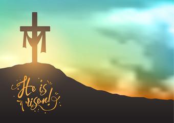 Christian easter scene, Saviour's cross on dramatic sunrise scene, with text He is risen, illustration