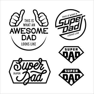 Super dad emblems labels prints set. Vector vintage illustration.