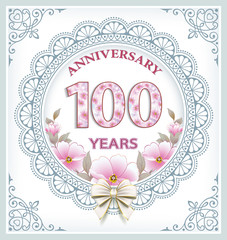 Anniversary card wit 100 years in a frame with an ornament and flowers. Vector illustration