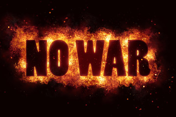 no war peace message text on fire flames explosion burning